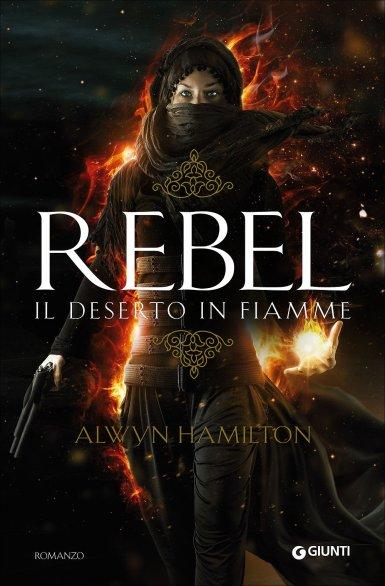 rebel, deserto in fiamme